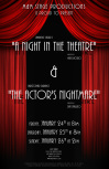A Night in the Theatre & The Actor's Nightmare